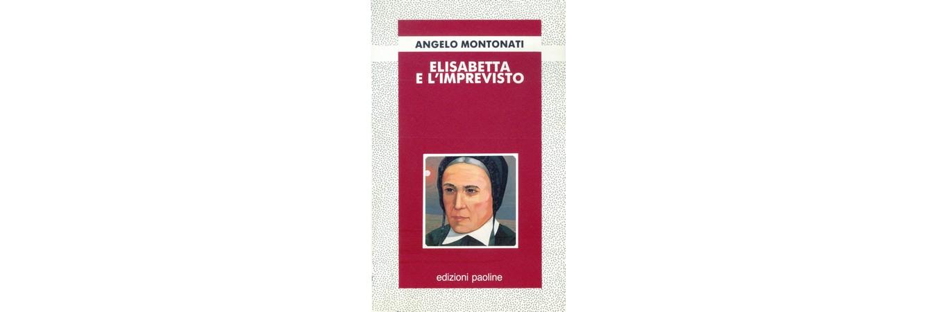 Elisabetta e l'Imprevisto di Angelo Montonati