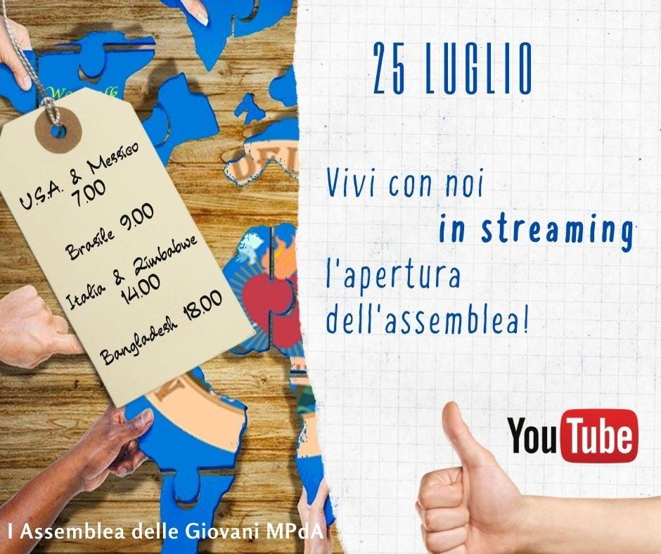 Streaming Youtube apertura assemblea 25 luglio 2021